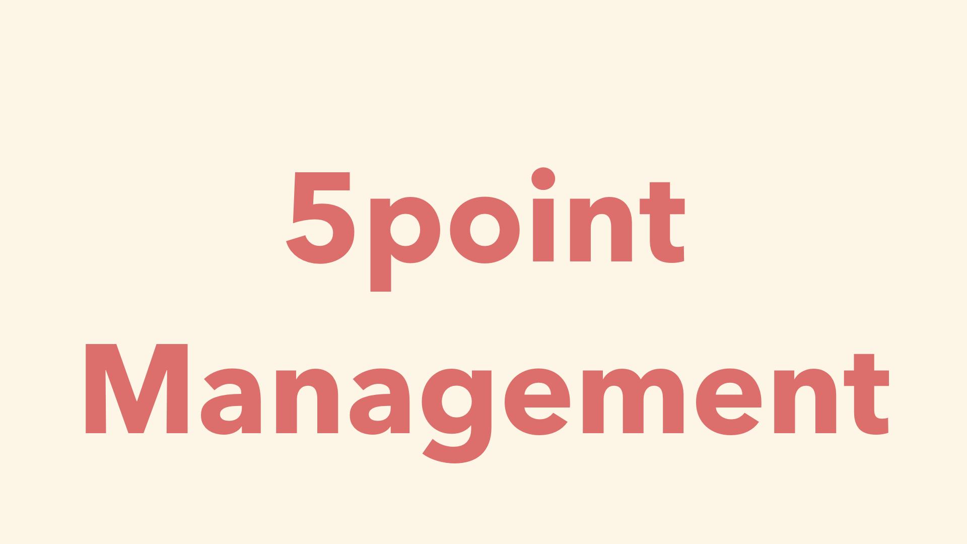 5point management