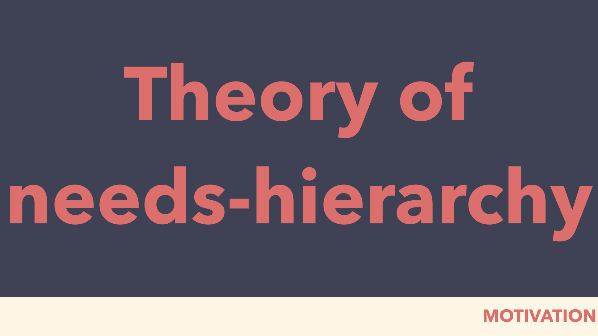 theory of needs-hierarchy middle