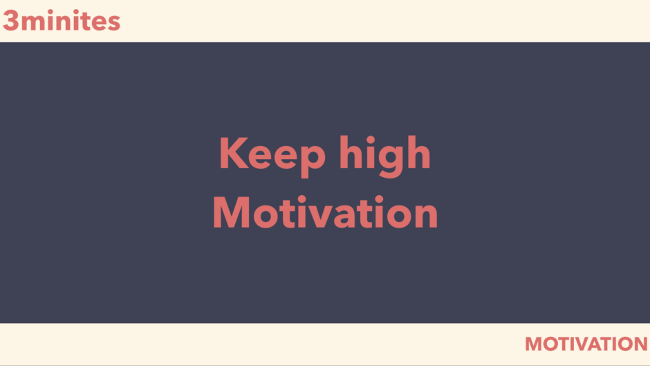 keep high motivation
