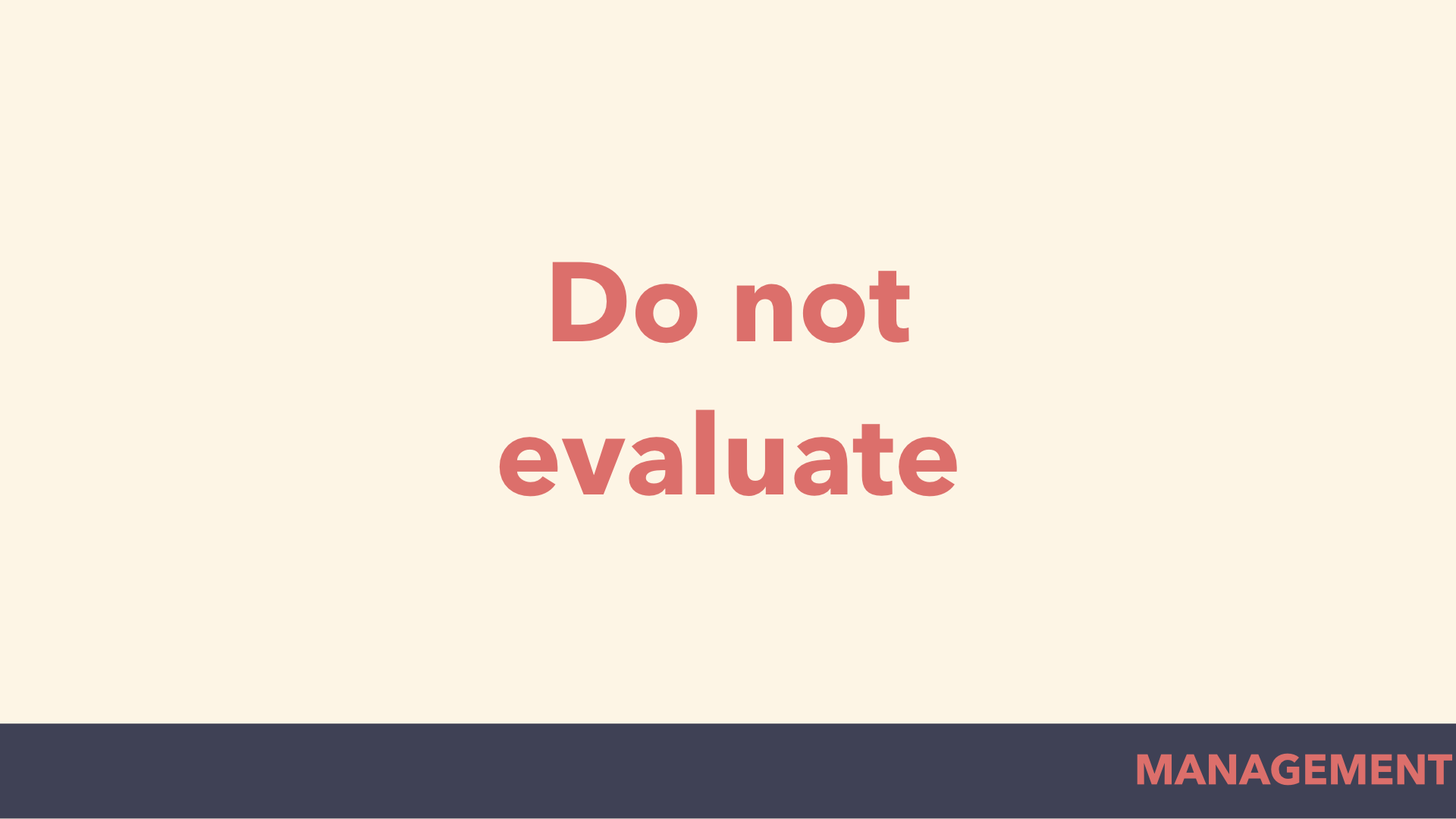 do not evaiuate